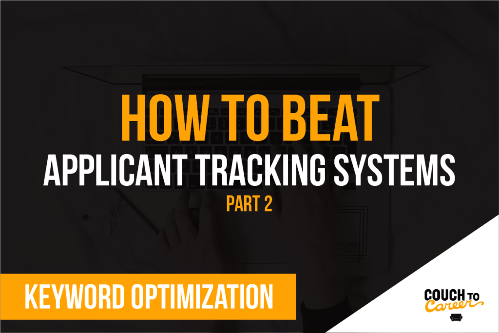 How to Beat the ATS Part 2-Keyword Optimization